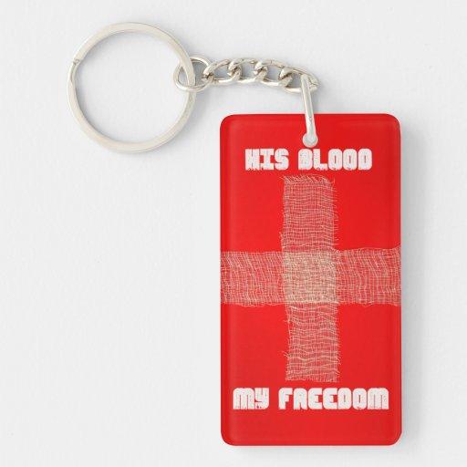 His Blood My Freedom Keychain