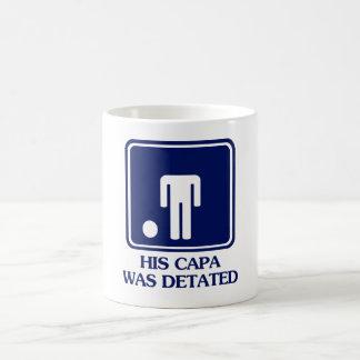 His Capa was Detated Coffee Mug