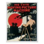 His Cute Moving Picture Machine poster