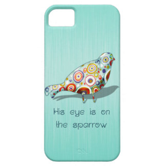 His Eye Is On the Sparrow iPhone 5 Cases