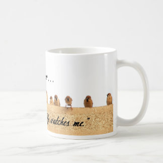 His Eye is on the Sparrow . . . Classic White Coffee Mug