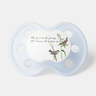 His Eye is on the Sparrow Pacifier