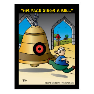 """His Face Rings A Bell"" Postcard"