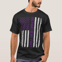 His Fight - American Flag Epilepsy Awareness Shir T-Shirt