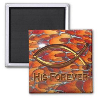 His Forever by Cheryl Daniels Fridge Magnet