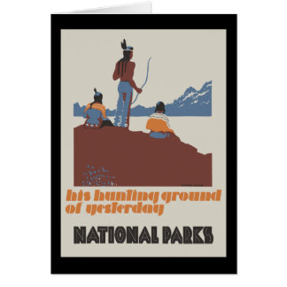 His hunting ground of yesterday National Parks Card