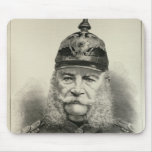 His Imperial Majesty William I Mouse Pad