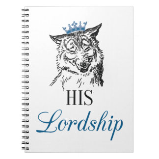 His Lordship Notepad Notebook