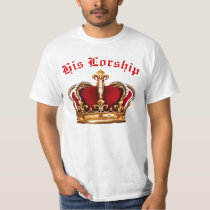 His Lordship T-Shirt