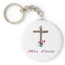 His Love clothing and more Keychain