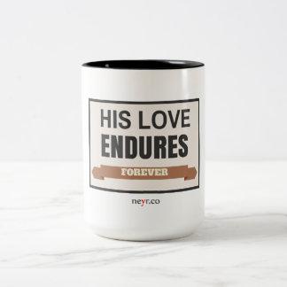 His Love Endures Forever 15 Oz Mug