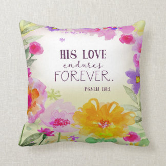 His Love Endures Forever Throw Pillow