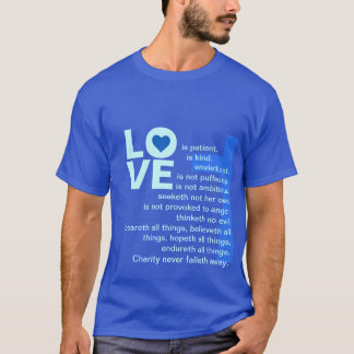 His Love Never Fails (Deluxe Catholic Blue) T-Shirt