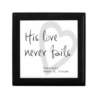 his love never fails henry b eyring lds quote gift box