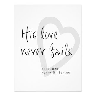 his love never fails henry b eyring lds quote letterhead