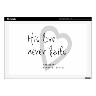 """his love never fails henry b eyring lds quote skin for 17"""" laptop"""