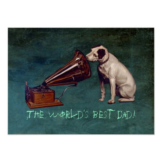 His Master's Voice Father's Day Poster
