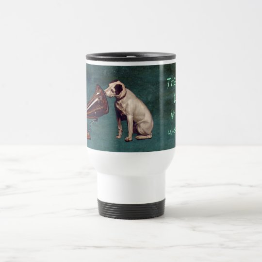 His Master's Voice Father's Day Travel Mug
