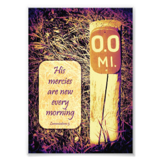 His Mercies Are New Every Morning Mile-Marker 5x7 Photo Print