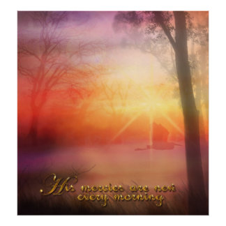 His mercies are new every morning poster