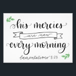 "His Mercies Are New Photo Print<br><div class=""desc"">A sweet little reminder and encouraging note for someone who needs it.</div>"