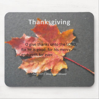His Mercy Endureth Thanksgiving Psalm 107:1 Mouse Pad