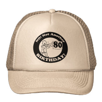 His Not My 80th Birthday Gifts Trucker Hat