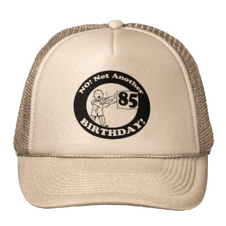 His Not My 85th Birthday Gifts Trucker Hat