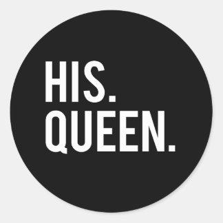 His Queen Classic Round Sticker