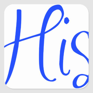 his-sexy-blue.png square sticker