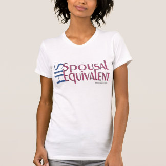 His Spousal Equivalent (1a) - Shirt - Just Say It