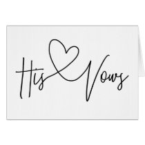 His Vows Wedding Day Heart Card