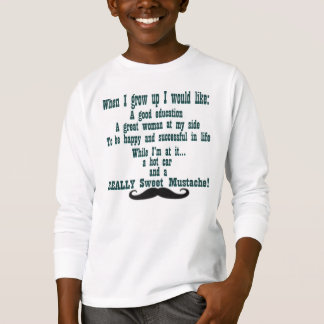 His Wish List in Life! T-Shirt