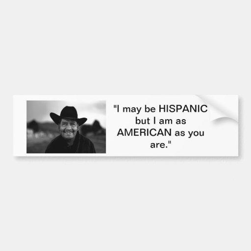 Hispanic in America Car Bumper Sticker