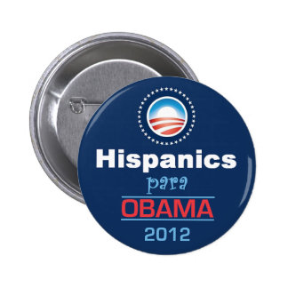 HISPANICO de Obama Pin Redondo 5 Cm