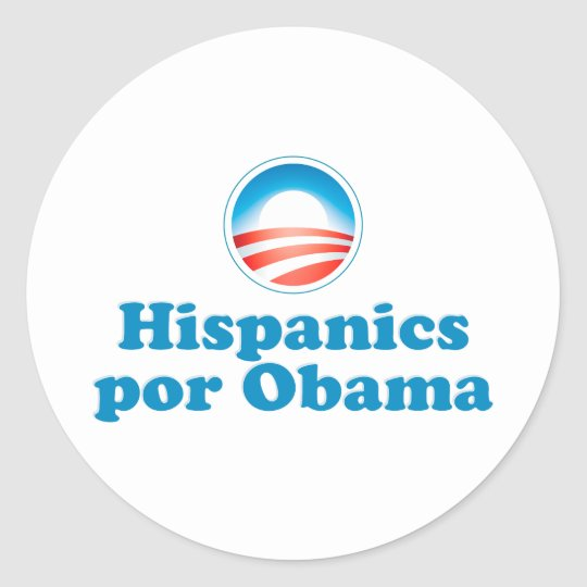 Hispanics por Obama Classic Round Sticker