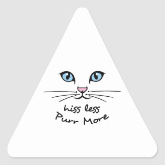 HISS LESS PURR MORE TRIANGLE STICKER