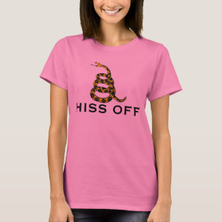 Hiss Off and Dye...or something T-Shirt