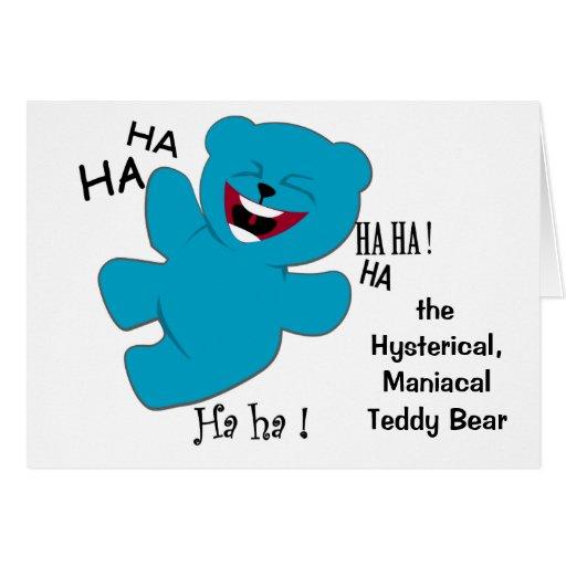 Histérico, oso de ManiacalTeddy Felicitación