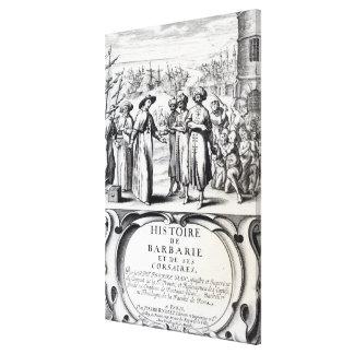 Histoire de Barbarie et de ses Corsaires Canvas Print