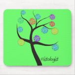 Histologist Tree Design Microscopic Cell Leaves Mousepad