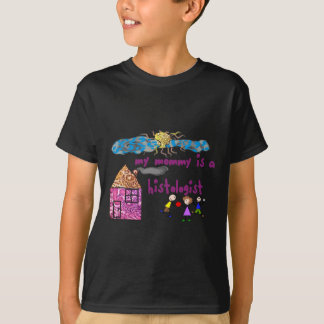 """Histologists Kids Shirts """"My Mommy is a Histologis"""