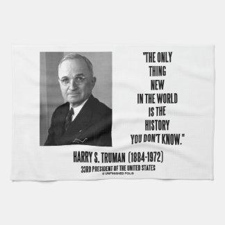 Historia de la cosa de Harry Truman solamente nuev Toallas De Mano