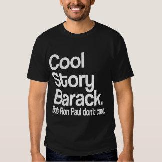 Historia fresca Barack.  Ron Paul no cuida Playera
