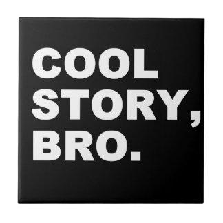 Historia fresca Bro Azulejo Cuadrado Pequeño