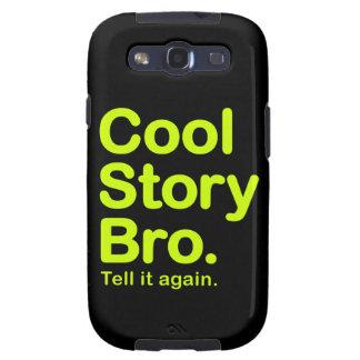 Historia fresca Bro. Caja de la galaxia de Samsung Samsung Galaxy SIII Funda