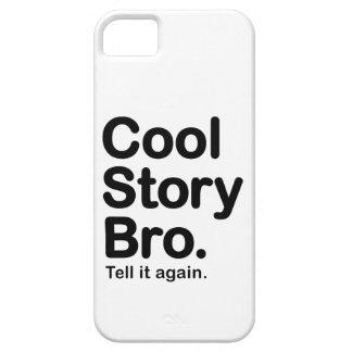 Historia fresca Bro. caso del iPhone 5 Funda Para iPhone 5 Barely There