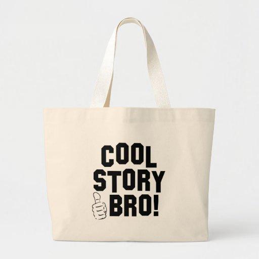 ¡Historia fresca Bro! con los pulgares para arriba Bolsa Tela Grande