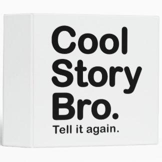 """Historia fresca Bro. Dígalo otra vez Carpeta 2"""""""