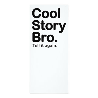 """Historia fresca Bro. Dígalo otra vez Invitación 4"""" X 9.25"""""""